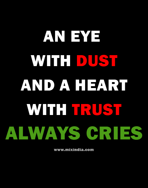 An Eye With Dust And A Heart With Trust Whatsapp Status