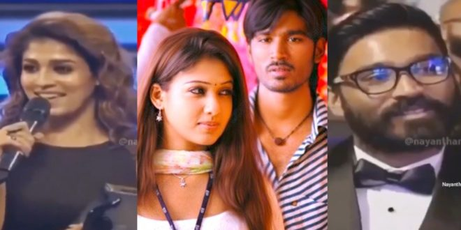 Dhanush did not like the performance in the Filmfare Award winning film, Nayanthara apologizes to Dhanush - New controversy is brewing